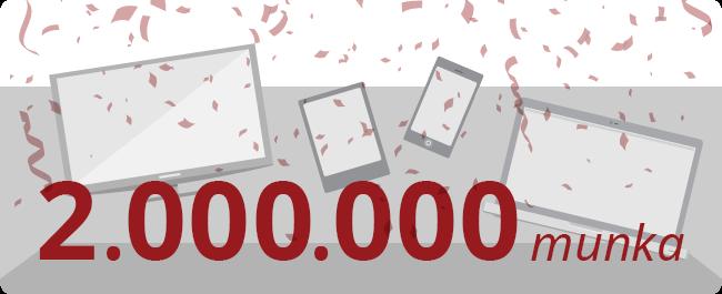 A bannert Rachel készítette, melyen a '2,000,000 munka' szavak olvashatók, a háttérben számítógépekkel, tabletekkel és telefonokkal