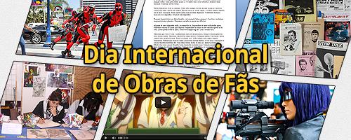Banner criado por Ania celebrando o Dia Internacional de Obras de Fãs, com diversos tipos de obras, como cosplay, textos e artes visuais.