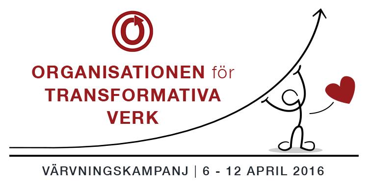 Medlemsvärvningskampanj för Organisationen för Transformativa Verk, 6–12 april 2016