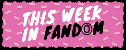 This Week in Fandom banner