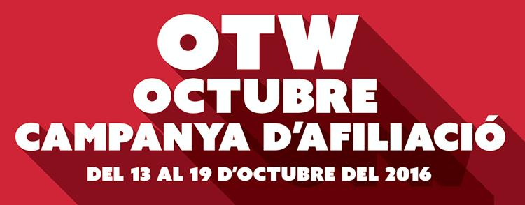 Campanya d'afiliació d'octubre de l'OTW - Del 13 al 19 d'octubre del 2016