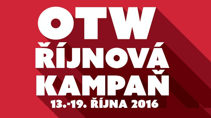 OTW říjnová kampaň, 13.-19. října 2016