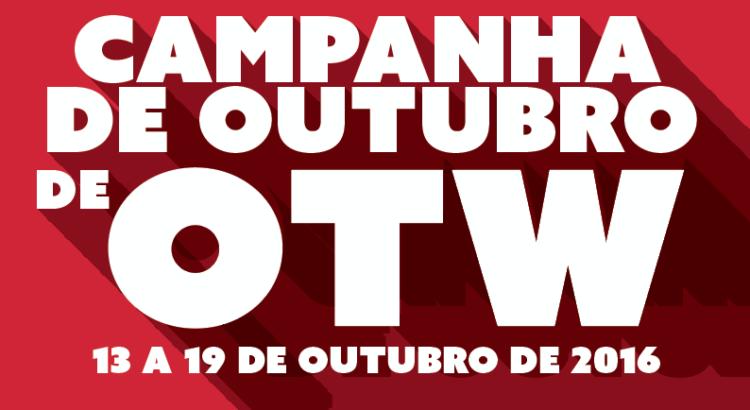 Campanha de angariação de membros de outubro da OTW – 13 a 19 de outubro de 2016