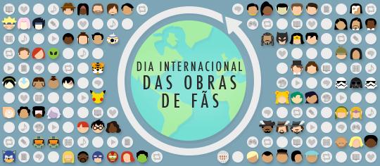 Dia Internacional das Obras de Fãs