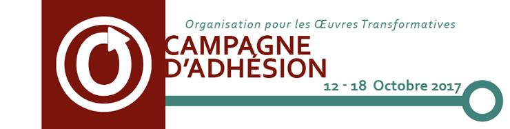 Campagne d'Adhésion de l'Organisation pour les Œuvres Transformatives, 12 - 18 octobre 2017