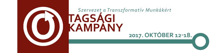 Szervezet a Tanszformatív Munkákért Tagsági Kampány, 2017. Október 12-18.