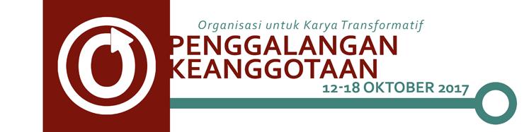 Penggalangan Keanggotaan Organisasi untuk Karya Transformatif, 12 - 18 Oktober 2017