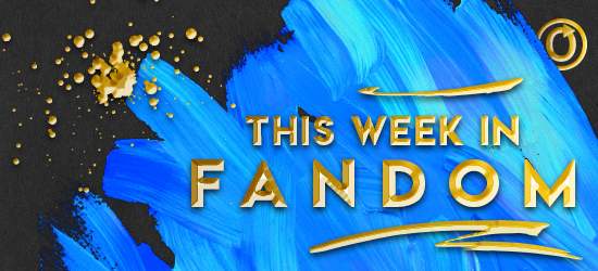 This Week in Fandom banner by Olivia Riley