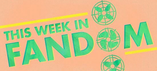 This Week in Fandom by Katek