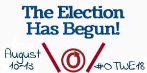 OTW Election August 10-13 2018