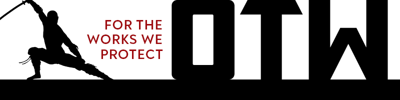 Black silhouette of a ninja next to the words: OTW, for the works we protect.  A project of the Organization for Transformative Works.