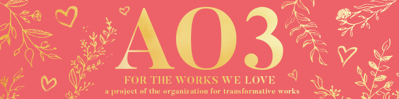 Image of yellow hearts and leafy branches on a reddish pink background. AO3, for the works we love.  A project of the Organization for Transformative Works.