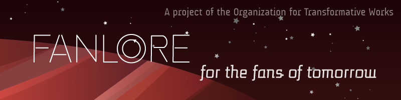 Image of a red striped planet and stars.  Fanlore, for the fans of tomorrow. A project of the Organization for Transformative Works.