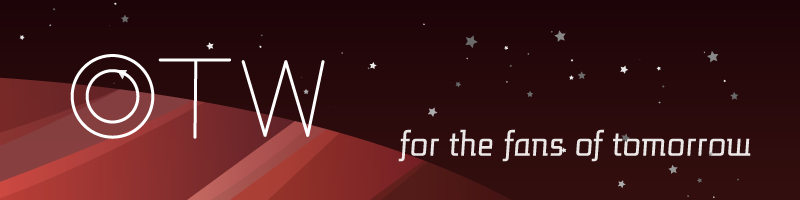 Image of a red striped planet and stars.  OTW, for the fans of tomorrow.