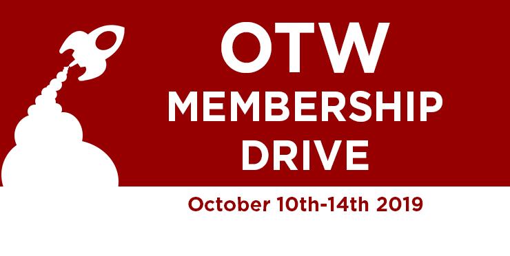 Organization for Transformative Works Membership Drive, October 10–14, 2019