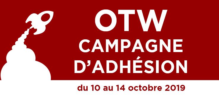 Campagne d'Adhésion de l'Organisation pour les Œuvres Transformatives, du 10 au 14 octobre 2019