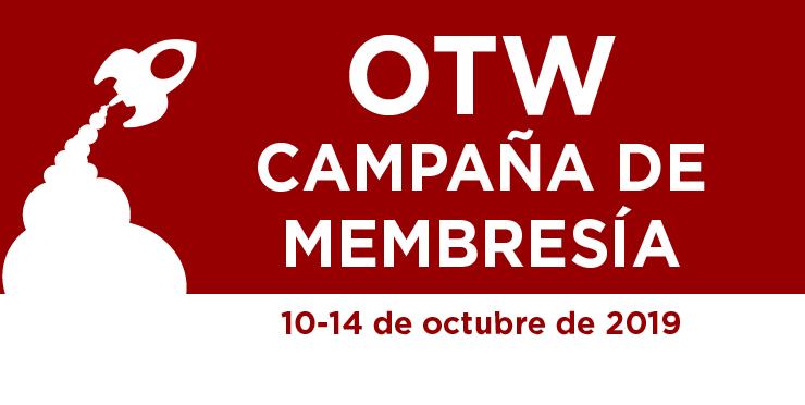 Organización para las Obras Transformativas - Campaña de membresía,10 al 14 de octubre de 2019