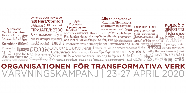 Organisationen för transformativa verks värvningskampanj, 23-27 april 2020