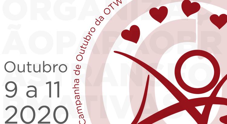 Campanha da Organização para Obras Transformativas, 9 a 11 de outubro de 2020