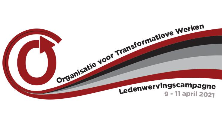 Ledenwervingscampagne van de Organisatie voor Transformatieve Werken, 9 - 11 april 2021