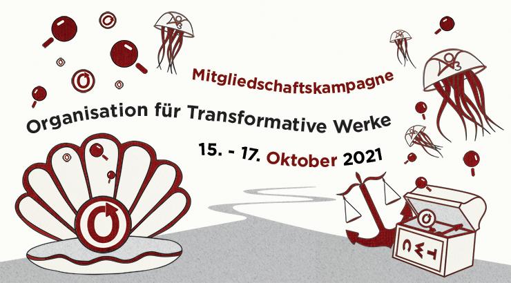Organisation für Transformative Werke Mitgliedschaftskampagne, 15.–17. Oktober 2021