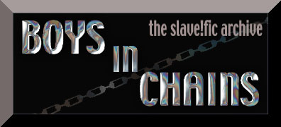 logo with the words 'Boys in Chains' and 'the slave!fic archive'