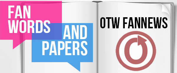 Banner by dogtagsandsmut of an open book with the OTW logo and the post title in two word bubbles