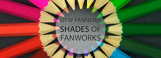 Banner by James Baxter of colored pencils arranged in a circle around the title Shades of Fanworks