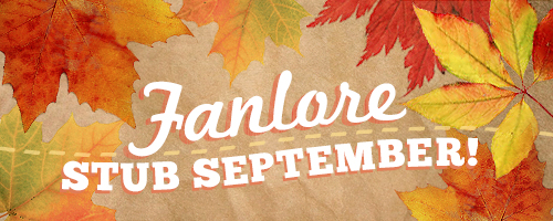 Banner by Caitie of autumn leaves with text saying fanlore stub september.