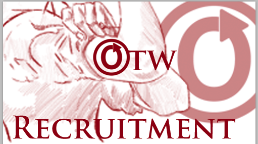 Banner by Erin of a close-up of Rosie the Riveter's arm with an OTW logo on it and the words 'OTW Recruitment'