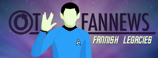 OTW Fannews banner by caitie~ with the text Fannish Legacies and art of Spock holding his hand in the Live Long and Prosper gesture